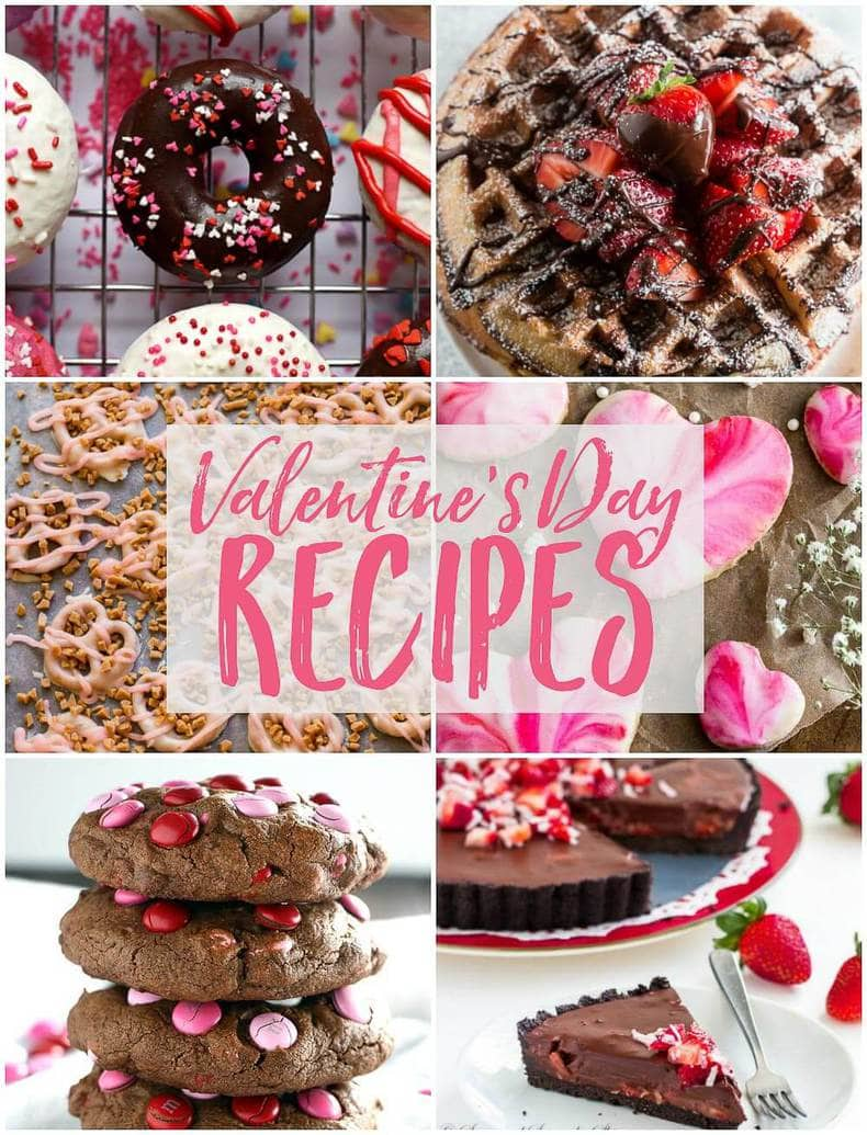 25 Valentine S Day Recipes For That Special Someone The Girl On Bloor