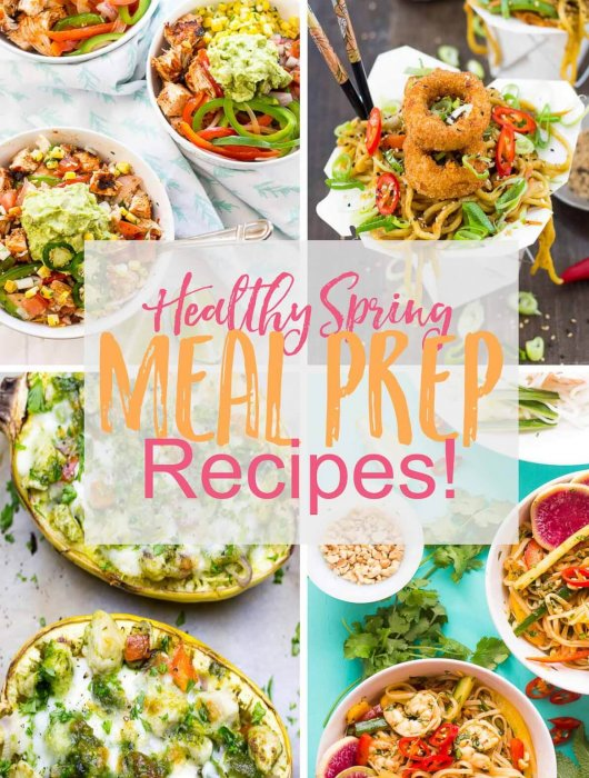 Healthy Spring Meal Prep Recipes