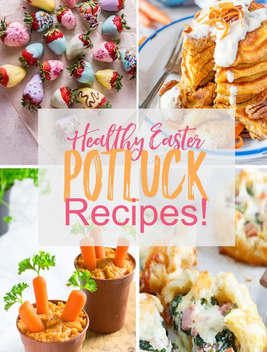 12 Healthy Easter Brunch Potluck Recipes!