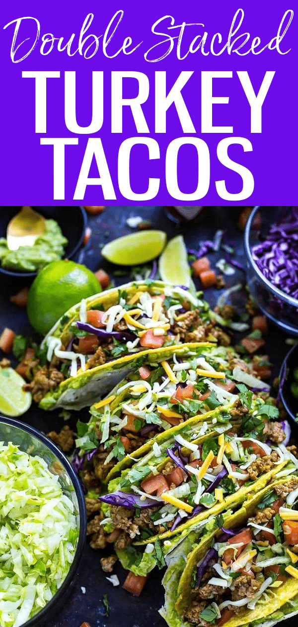 These Double Stacked Turkey Tacos are so fun! They're made up of a hard shell taco inside a corn tortilla between a layer of guacamole. #turkeytacos #doublestacked