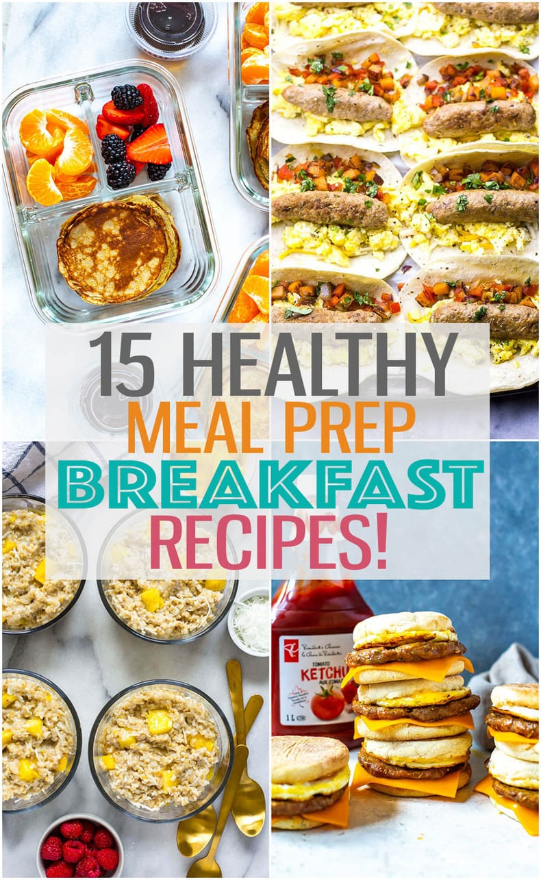 15 Breakfast Meal Prep Ideas For Busy Mornings The Girl On Bloor
