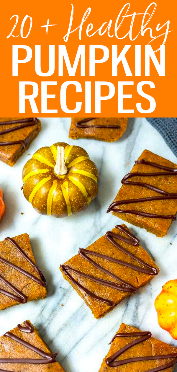 These healthy pumpkin recipes include healthy pumpkin bread, soups, pumpkin dessert recipes and more – they're perfect for fall! #pumpkinrecipes #fallrecipes