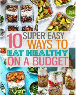 10 Easy Ways To Eat Healthy on a Budget - it's easier than you think! #mealprep #budgetmeals #cheaprecipes