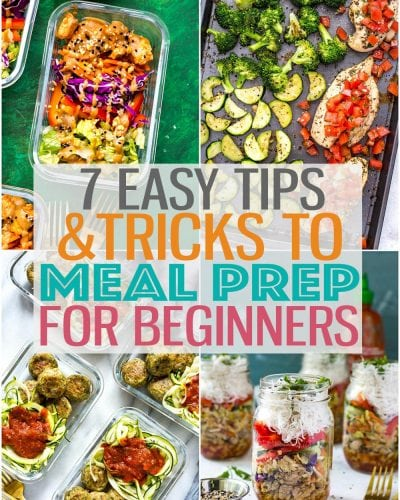 These 7 Easy Ways to Meal Prep for Beginners are the perfect ways to get started with meal prepping and meal planning, even if you don't know where to start. #mealprep #mealprepforbeginners #cleaneating #mealprepchallenge