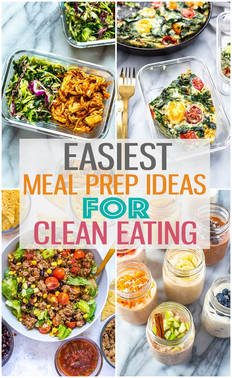 These clean eating meal prep ideas will help you learn to eat whole food ingredients while enjoying delicious, healthy food for breakfast, lunch and dinner! #cleaneating #mealprep
