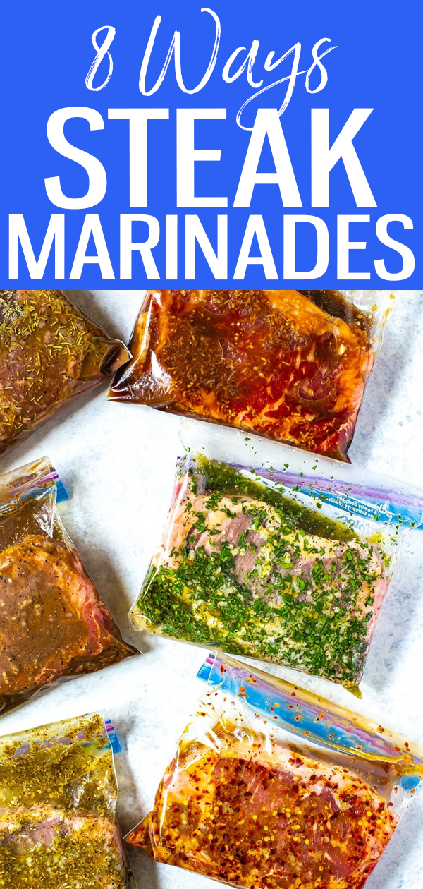 These 8 Best Ever Steak Marinades are perfect for freezer meal prep and each of the marinades only contain 5 easy ingredients that you probably already have in your pantry! #steakmarinades #easymarinades