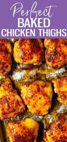 This recipe for the Perfect Baked Chicken Thighs shows you how to cook juicy chicken, whether you're using boneless or bone-in, skin on chicken thighs. The spice blend is delicious and versatile too! #mealprep #chickenthighs #bakedchicken