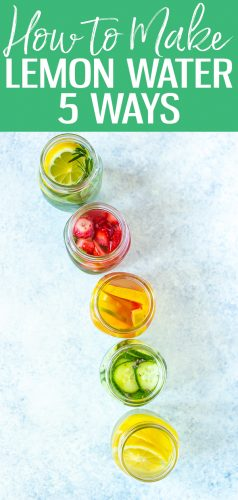These 5 Lemon Water Recipes are so delicious and the best way to start your day! From adding strawberries to fresh herbs, you'll learn about the benefits of lemon water and myths around lemon water detox #lemonwater #infusedwater