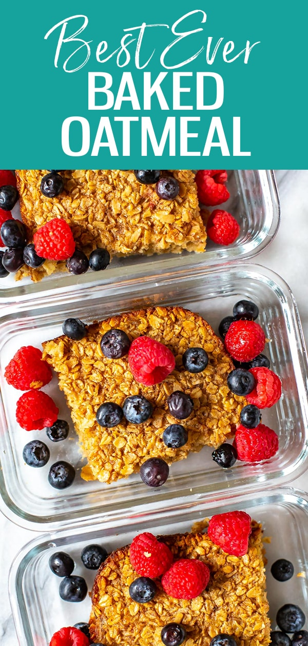 This is the best Baked Oatmeal Recipe ever, and it's really healthy too, making it the perfect breakfast for meal prep or a crowd. Top with fresh berries for a well-rounded breakfast. #bakedoatmeal #breakfast