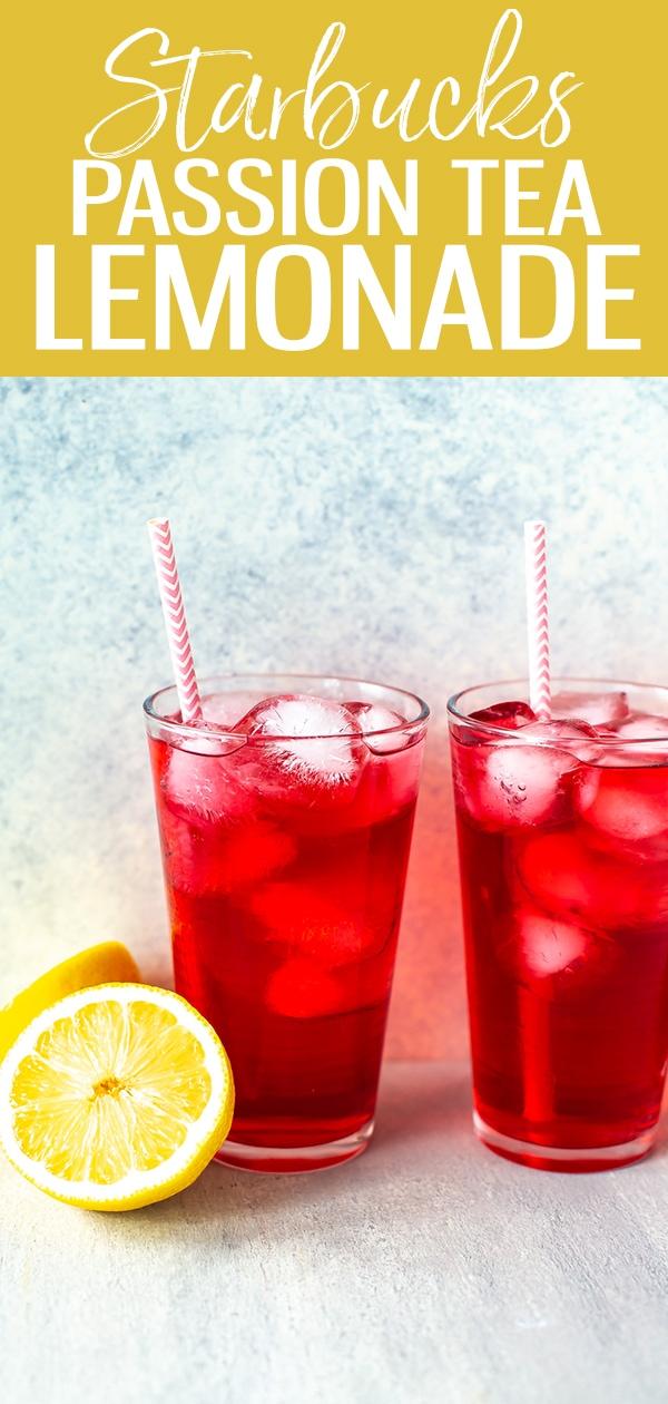 This Starbucks Passion Tea Lemonade is made with tango passion tea, lemonade, and simple syrup – just like the version at Starbucks! #starbucks #passiontea #lemonade