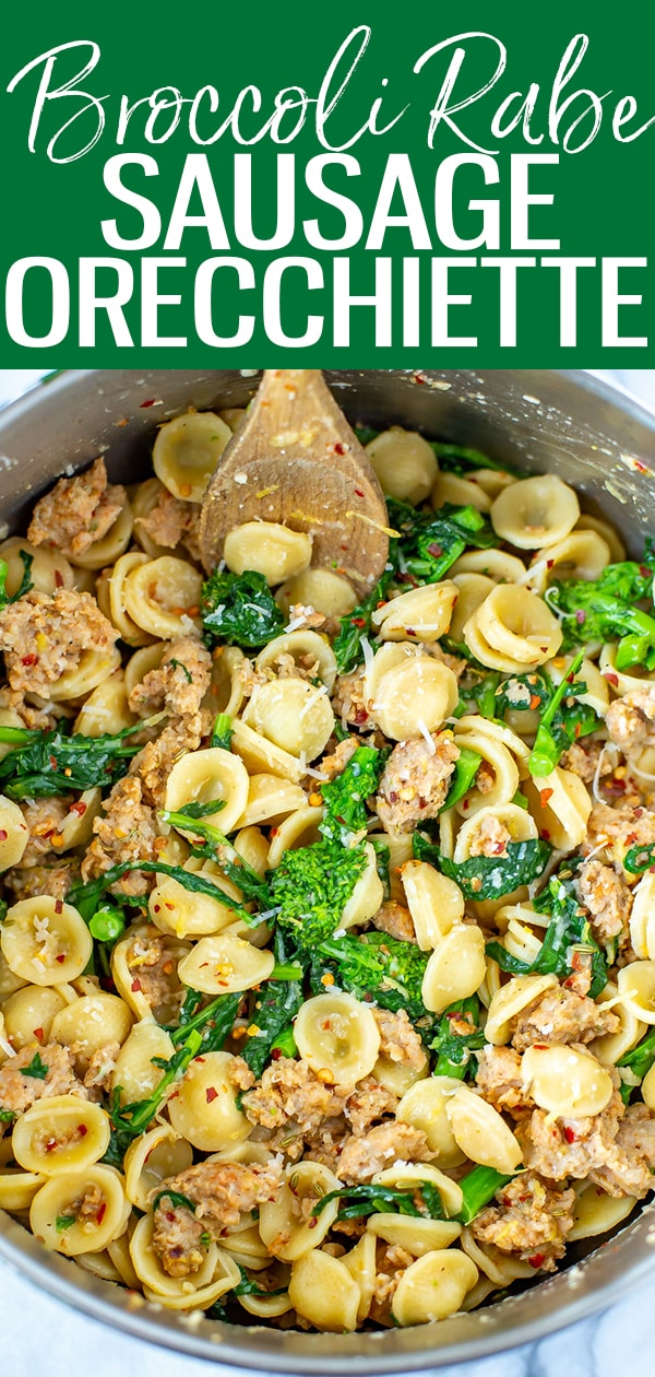 Orecchiette with Sausage and Broccoli Rabe is a delicious, healthy pasta that comes together in 30 minutes - you'll love the homemade turkey sausage too! #orecchiette #sausage #broccolirabe